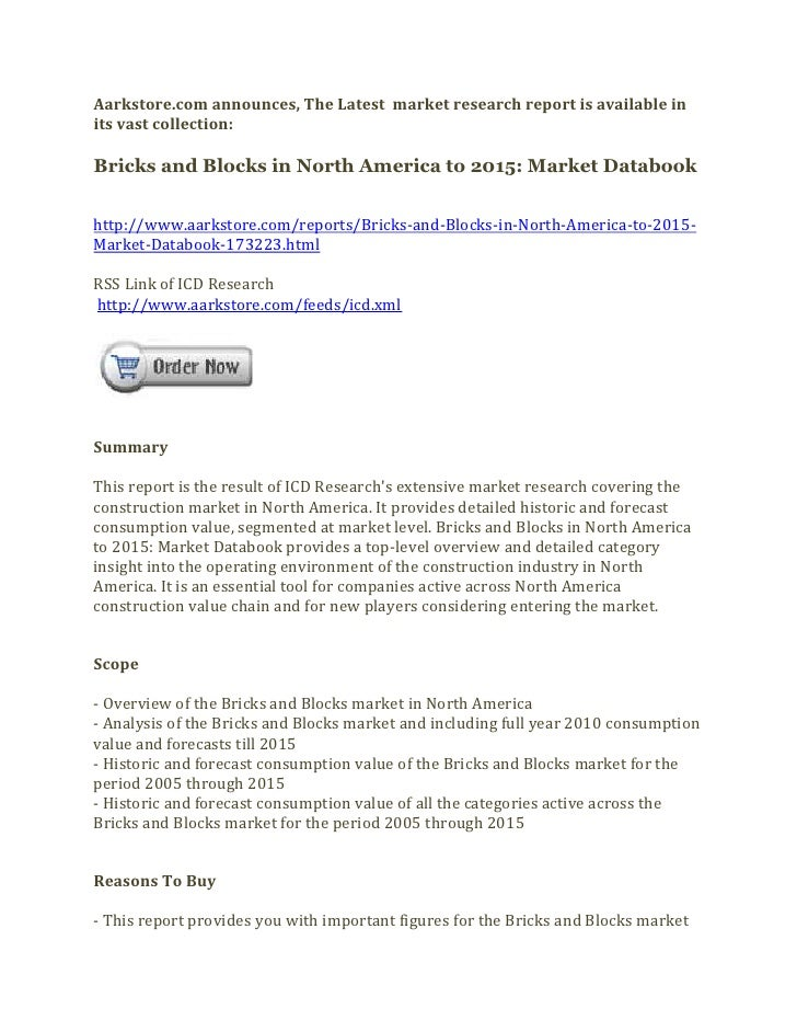 Aarkstore.com announces, The Latest market research report is available inits vast collection:Bricks and Blocks in North A...