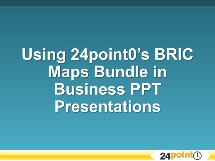 BRIC Maps Bundle in Business PPT Presentations