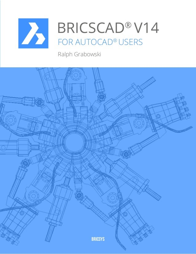 Free eBook: BricsCAD V14 for AutoCAD Users