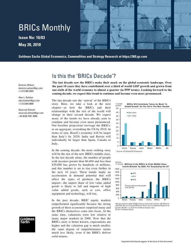 BRICs Monthly Issue No: 10/03 May 20, 2010  Goldman Sachs Global Economics, Commodities and Strategy Research at https://3...