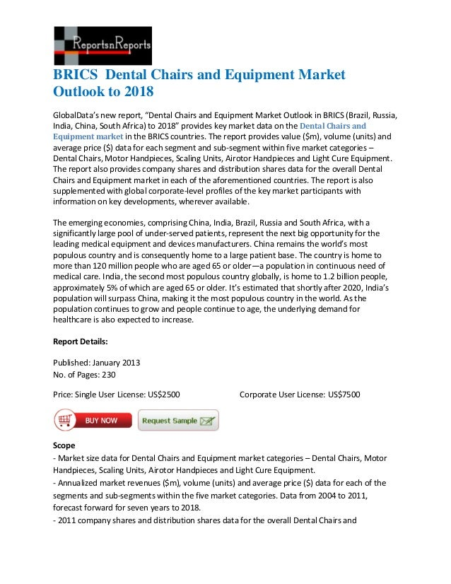 Brics  dental chairs and equipment market outlook to 2018