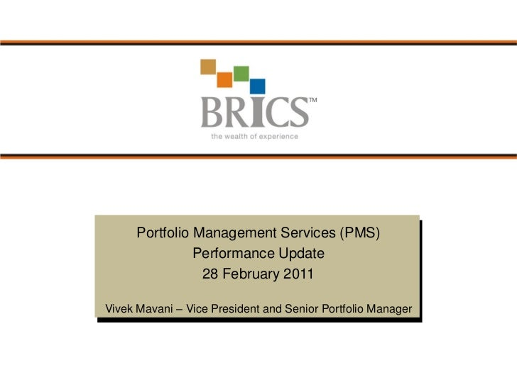 BRICS PMS Performance Update - 28 February 2011