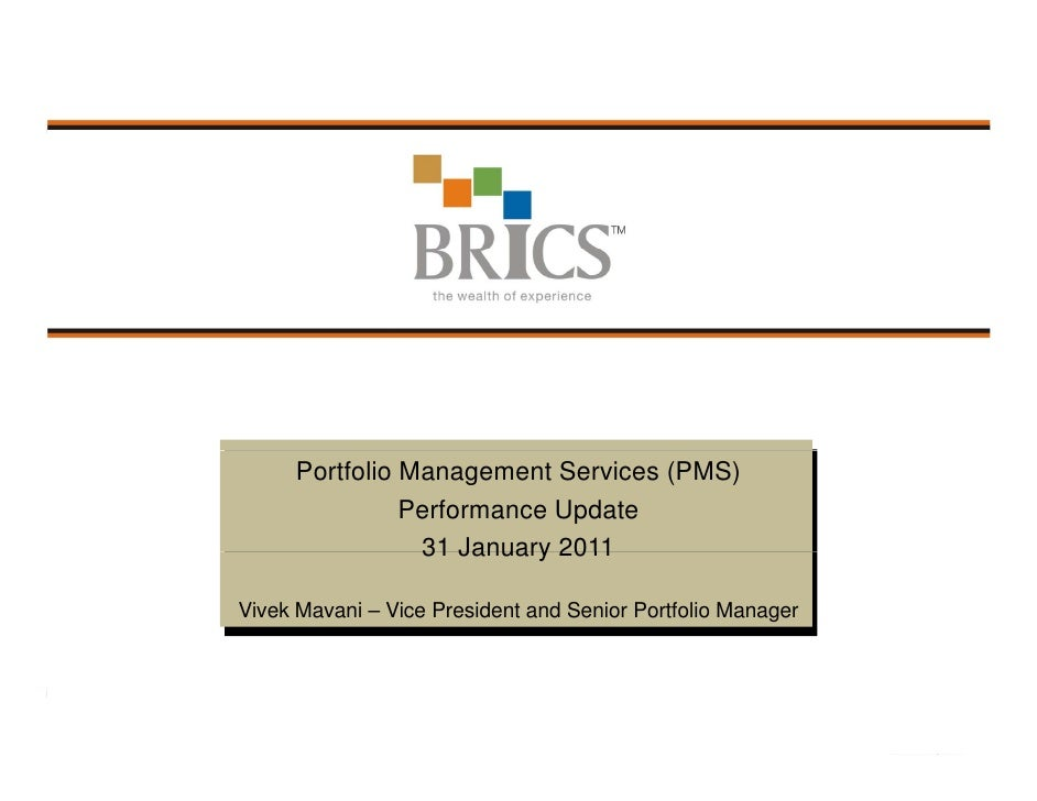 BRICS PMS Performance Update - 31 January 2011