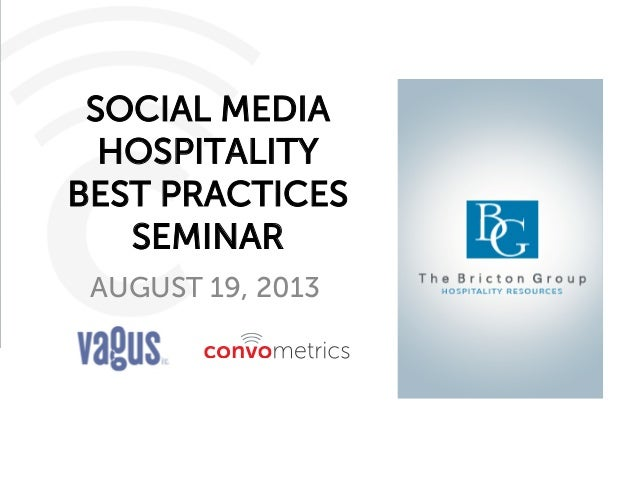 Social Media Hospitality Best Practices for The Bricton Group by Elly Deutch