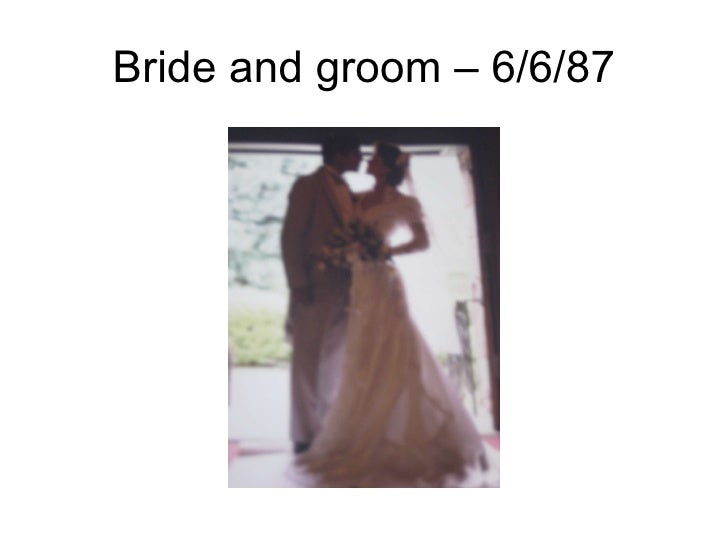 Bride and groom – 6/6/87