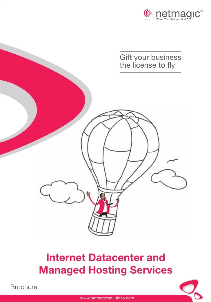 Gift your business                                    the license to fly            Internet Datacenter and           Mana...