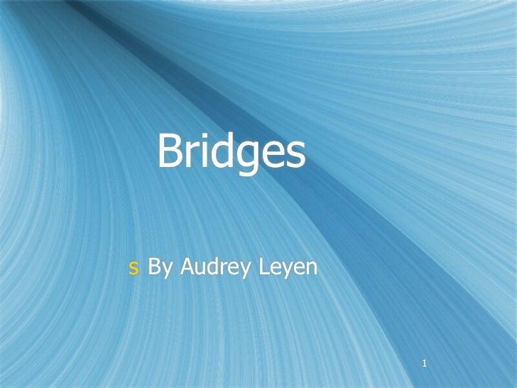 Bridgess By Audrey Leyen                    1