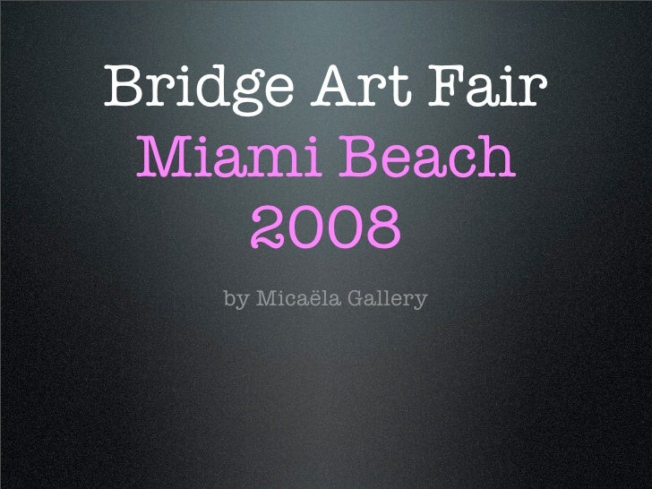 Bridge Miami 08