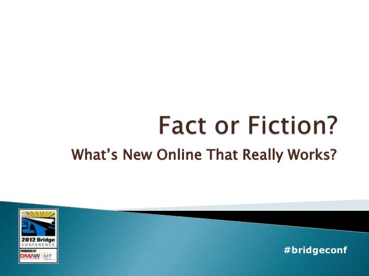 What's New Online That Really Works?                            #bridgeconf