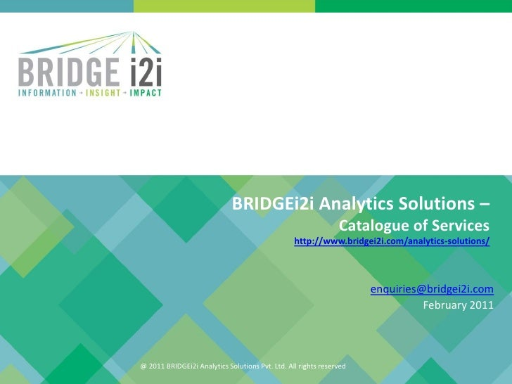 BRIDGEi2i Analytics Solutions –                                                               Catalogue of Services       ...