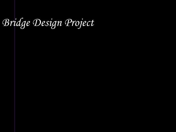 Bridge Design Project