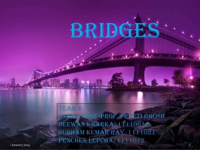 BRIDGES  1 January 2014  1