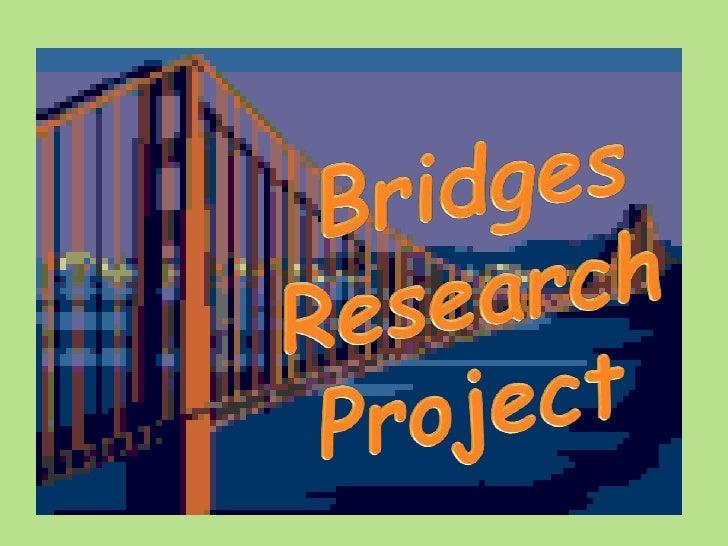 Bridges Research<br />Project<br />