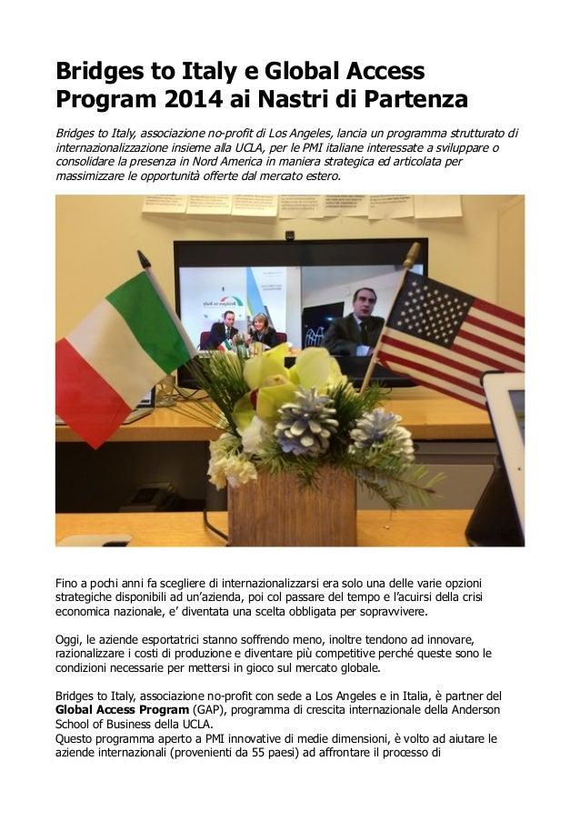Bridges to Italy e Global Access Program 2014 ai Nastri di Partenza Bridges to Italy, associazione no-profit di Los Angele...