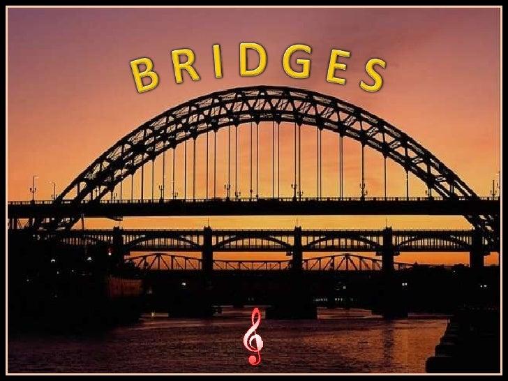 Bridges (V M )