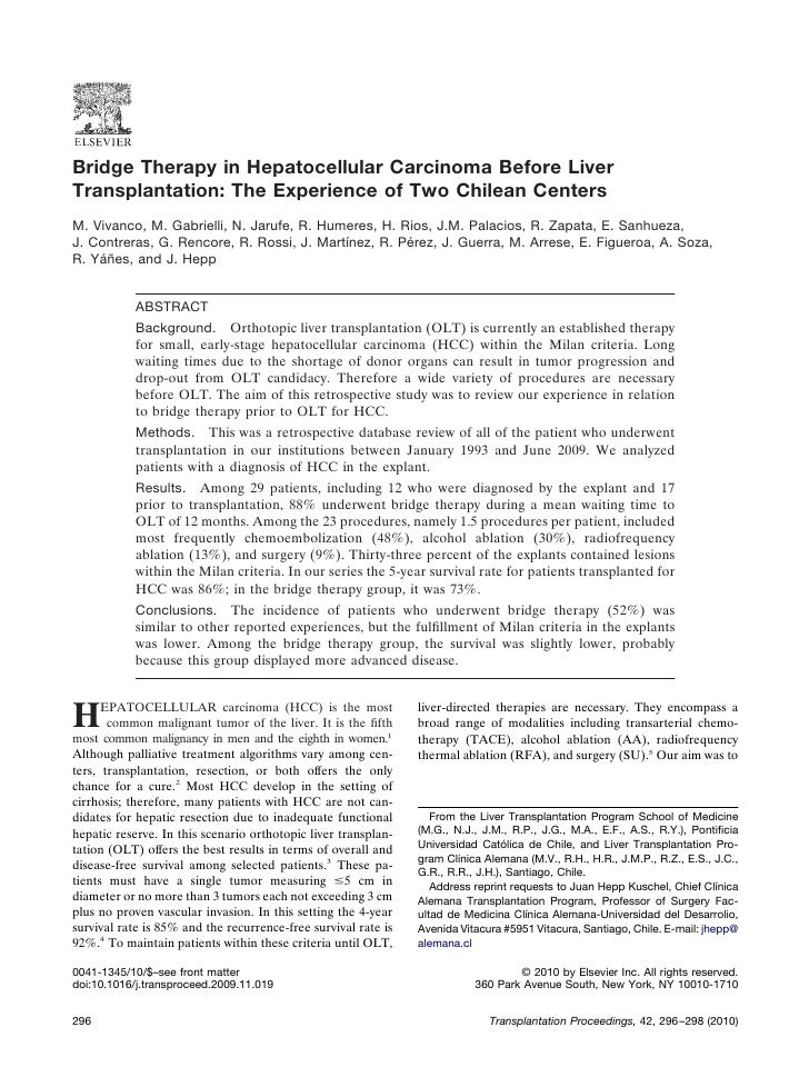 Bridge Therapy in Hepatocellular Carcinoma Before LiverTransplantation: The Experience of Two Chilean CentersM. Vivanco, M...