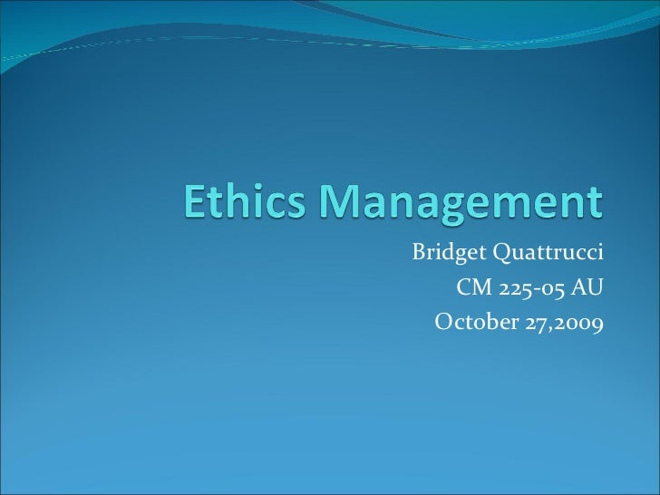 Ethics Management Presentation