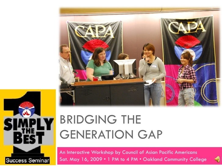 Bridging The Generation Gap: An interactive workshop presented by CAPA (Michigan)