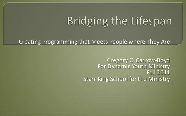 Creating Programming that Meets People where They Are                                Gregory C. Carrow-Boyd               ...