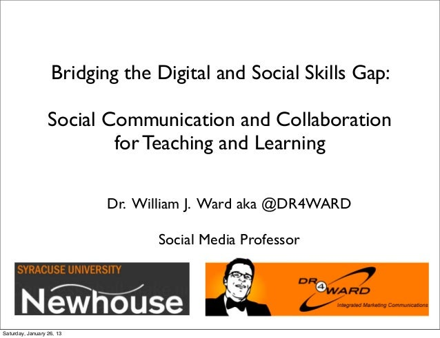 Bridging the Digital and Social Skills Gap:                 Social Communication and Collaboration                        ...