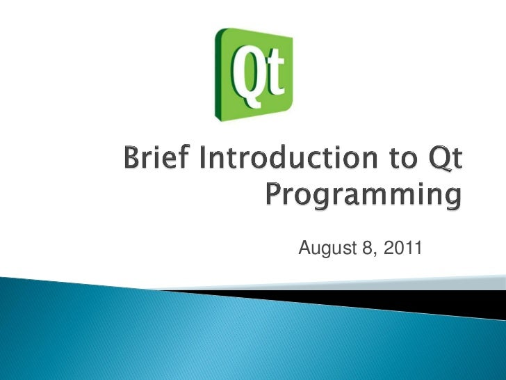 A Brief Introduction to the Qt Application Framework