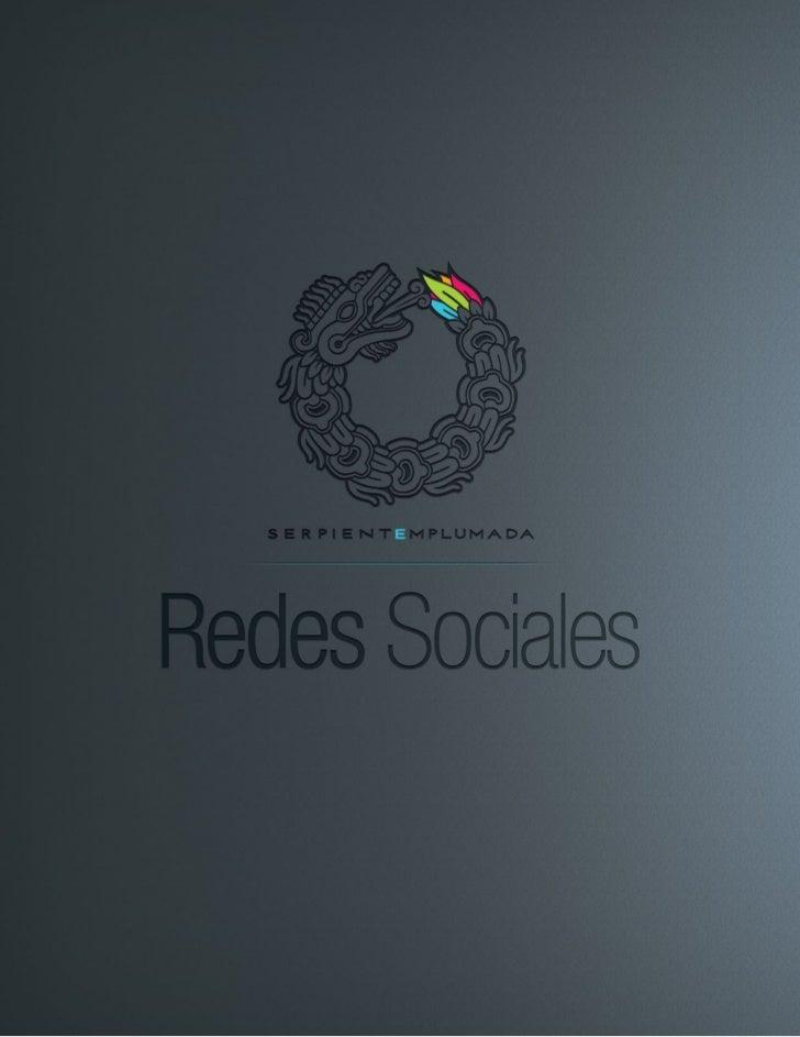 SERPIENTE EMPLUMADA / REDES SOCIALESRedes Sociales                         Introducción                                   ...