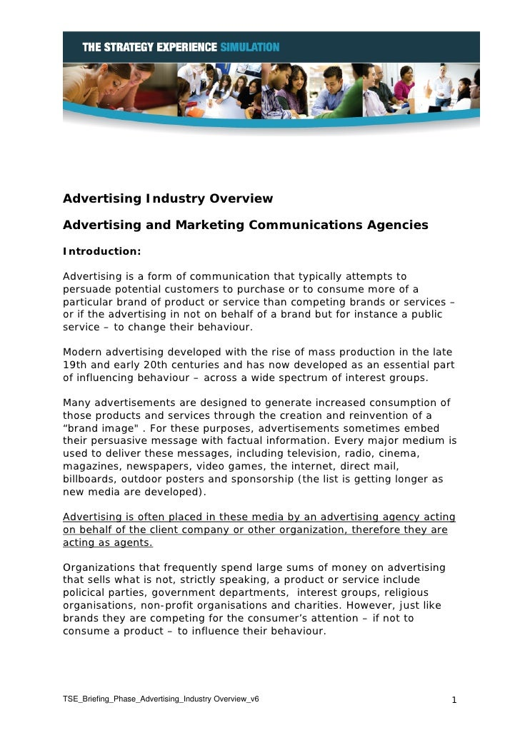 Advertising Industry OverviewAdvertising and Marketing Communications AgenciesIntroduction:Advertising is a form of commun...