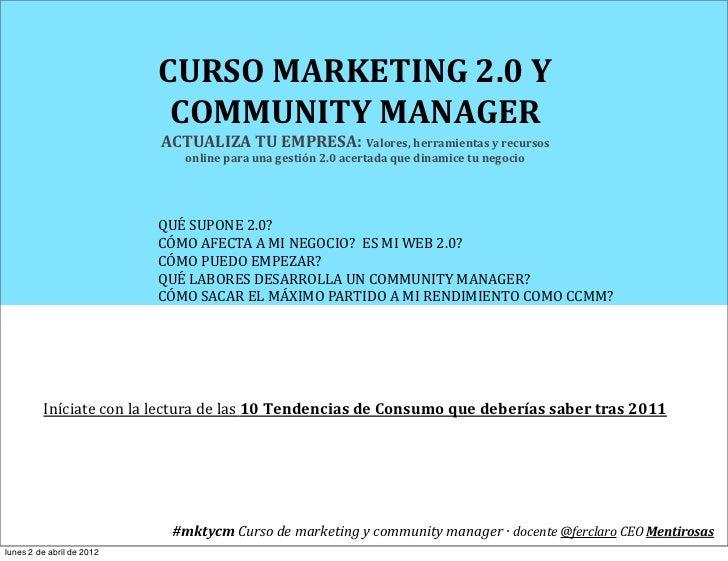 CURSO MARKETING 2.0 Y                                  COMMUNITY MANAGER                                ACTUALIZ...