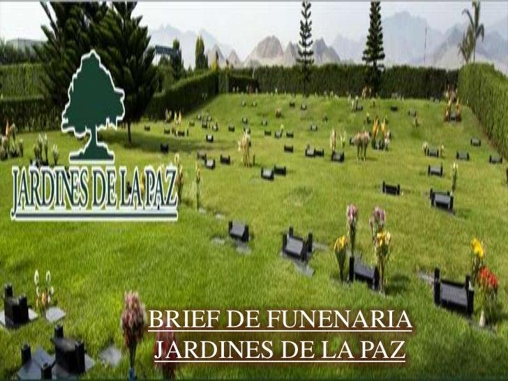 brief funeraria jardines de la paz