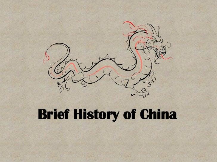 Brief History of China<br />