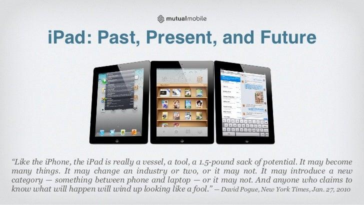 iPad: Past, Present, and Future