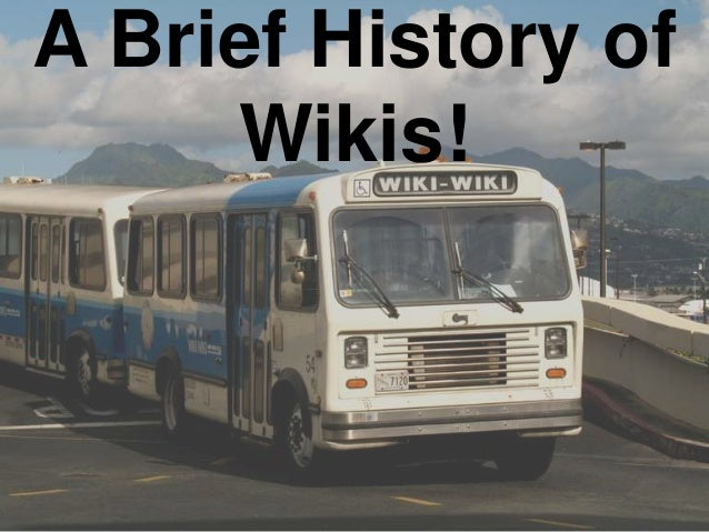 A Brief History of Wikis