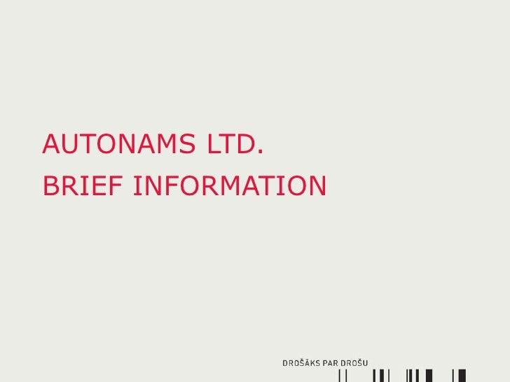 AUTONAMS LTD. BRIEF INFORMATION