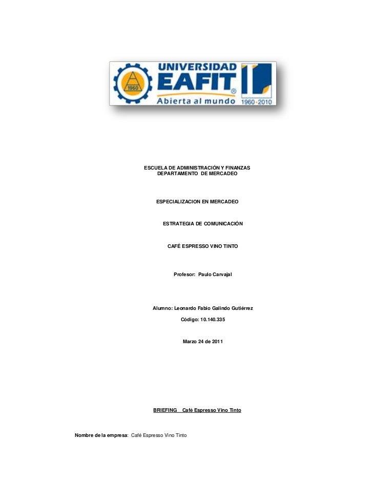 ESCUELA DE ADMINISTRACIÓN Y FINANZAS<br />DEPARTAMENTO  DE MERCADEO<br />ESPECIALIZACION EN MERCADEO<br />ESTRATEGIA DE CO...