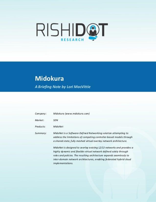 Midokura               A Briefing Note by Lori MacVittie                                    Midokura    ...