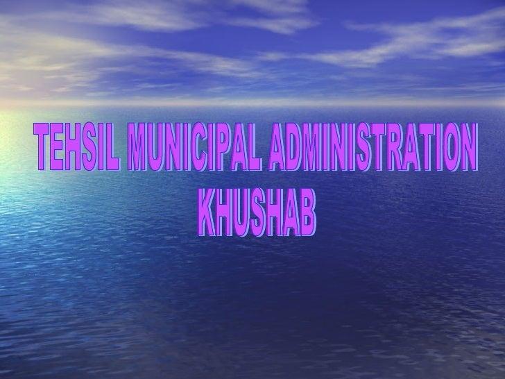 TEHSIL MUNICIPAL ADMINISTRATION KHUSHAB