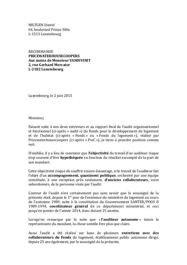 MILTGEN Daniel 64, boulevard Prince Félix L-1513 Luxembourg RECOMMANDE PRICEWATERHOUSECOOPERS Aux mains de Monsieur VANDIV...