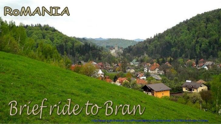 Brief ride to Bran
