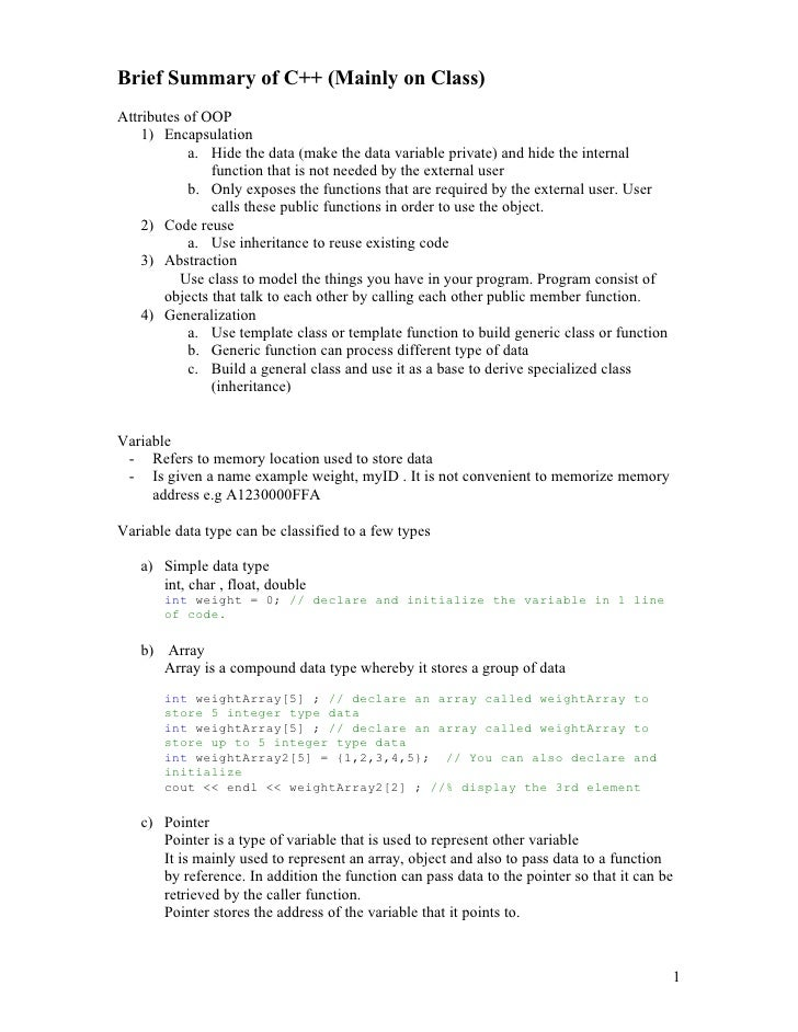 Brief Summary of C++ (Mainly on Class) Attributes of OOP     1) Encapsulation             a. Hide the data (make the data ...