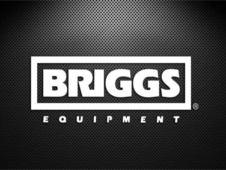 Briggs Equipment: MSDS / Hazard Communication