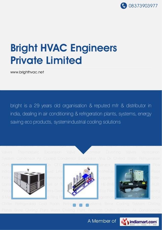 08373903977A Member ofBright HVAC EngineersPrivate Limitedwww.brighthvac.netRefrigeration Plants Refrigeration System Scre...