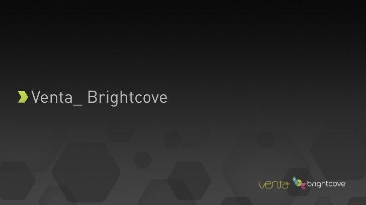 Venta & Brightcove