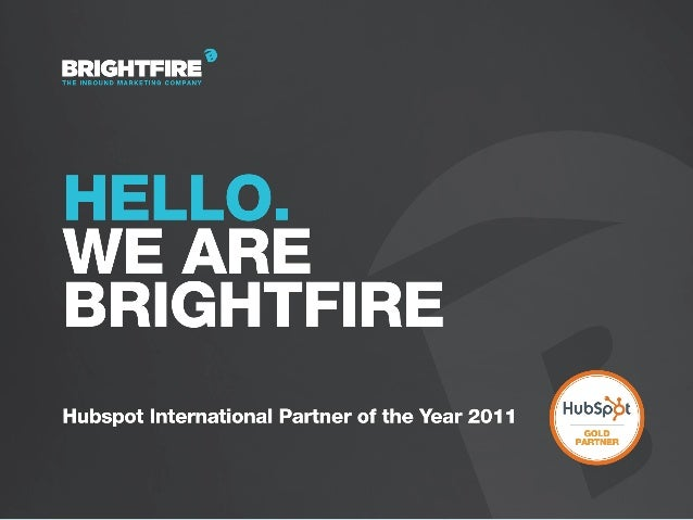 Brightfire Hubspot Euro Launch Presentation