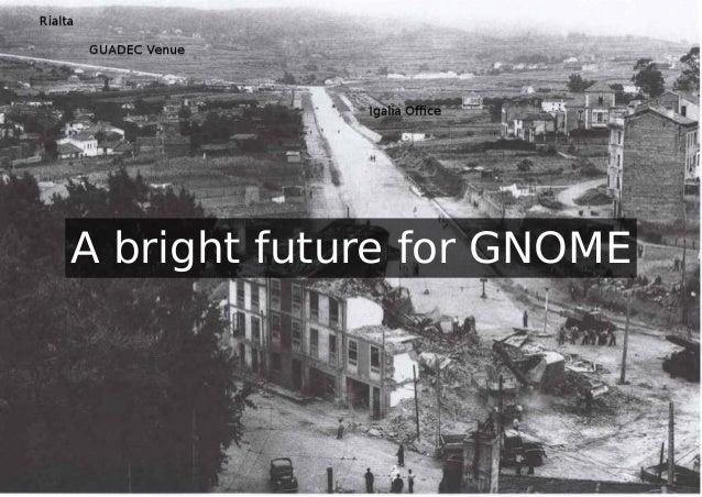 A bright future for GNOME (GUADEC 2012)