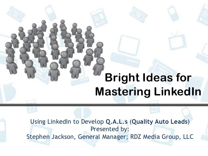 Bright ideas for mastering linked in general use
