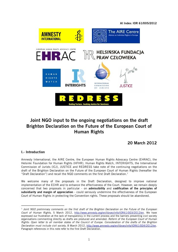 AI Index: IOR 61/005/2012     Joint NGO input to the ongoing negotiations on the draft    Brighton Declaration on the Futu...