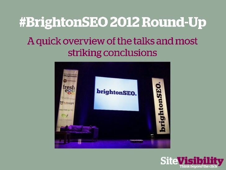 #BrightonSEO 2012 Big Round-up