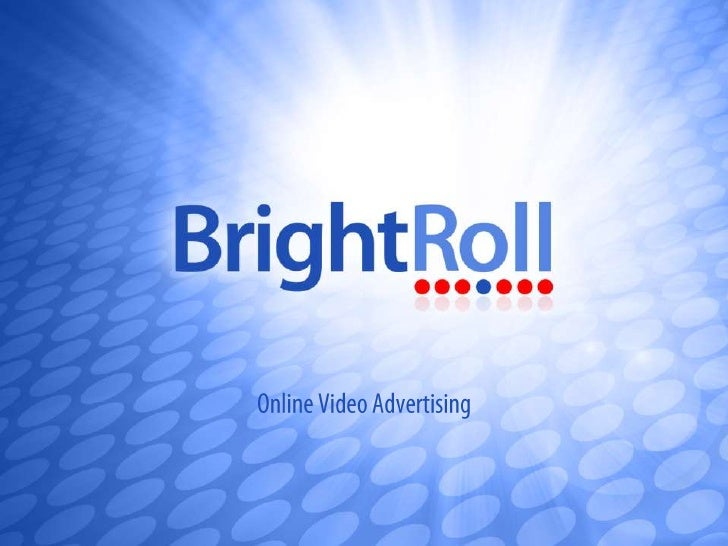 BrightRoll and Online Video Advertising