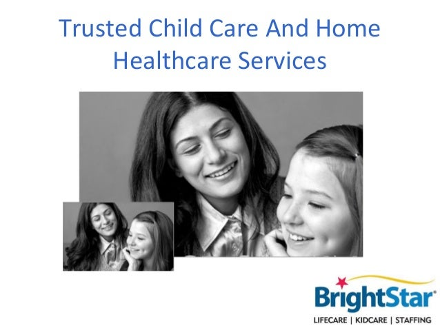 Trusted Child Care And Home     Healthcare Services