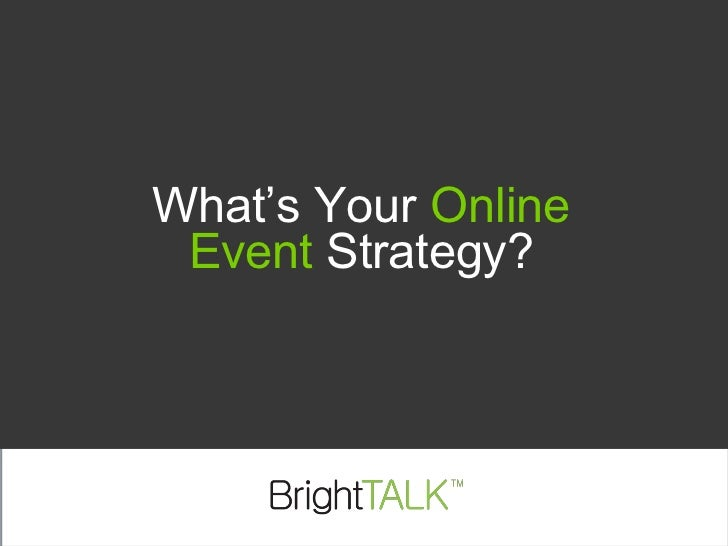 What's Your Online Event Strategy